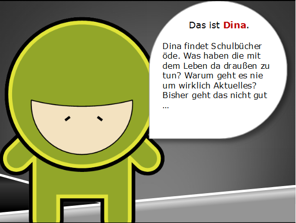 Lrrrnja Story: Dina (Schulkontext User Story)