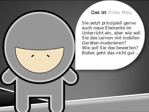 Lrrrnja Story: Frau Mai (Schulkontext User Story)